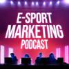 eSport Marketing Podcast