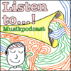 Listen to...! Musikpodcast