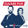 WDR 2 Zugabe Pur - Der Satire-Podcast Podcast Download