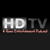 HDTV & Home Entertainment Podcast Download