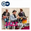 Jazz Live | Deutsche Welle Podcast Download