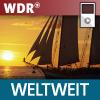 WDR Weltweit - zum Mitnehmen Podcast Download