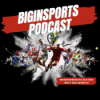 BIGinSports Podcast