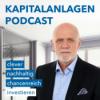 Der Kapitalanlagen Podcast - clever, nachhaltig & chancenreich investieren