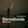 SF - Sternstunde Religion Podcast Download