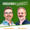 Helden der Arbeit - wie werden wir 2030 arbeiten? Der Future-of-Work-Podcast von Daniel und René