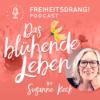 Das blühende Leben - Der Freiheitsdrang! Podcast
