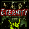Eternity Metal Podcast Download