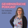 Gehirnwäsche Podcast