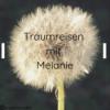 Traumreisen mit Melanie