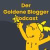 Der Goldene Blogger Podcast