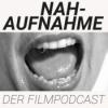 Nahaufnahme Filmpodcast