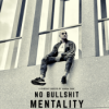 """""""NO BS MENTALITY"""""""