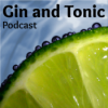 Gin and Tonic Podcast Download