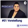 #01 VG Business - Vorstellung
