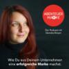 Der Abenteuer Marke Podcast mit Daniela Breyer