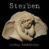 Sterben by Arthur Schnitzler (1862 - 1931)