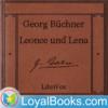 Leonce und Lena by Georg Büchner