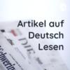 Artikel auf Deutsch Lesen
