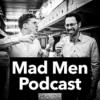 Mad Men Podcast