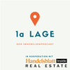 1a LAGE - Der Immobilienpodcast