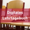 Digitales Lehrtagebuch
