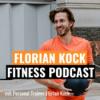 Florian Kock Fitness Podcast
