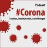 #Corona - Facetten, Implikationen, Auswirkungen