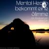 Mental Health bekommt eine Stimme