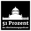 51 Prozent - Der Abstimmungspodcast