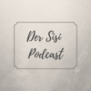 Der Sisi Podcast