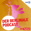 Der Berlinale Podcast | rbbKultur