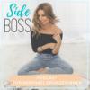 Side Boss - Der Podcast für Nebenbei-Gründerinnen