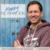 Happy New Work – für dein besseres Arbeitsleben