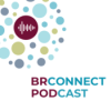 BRConnect Podcast Download