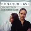 Bonjour LaVi - Nachgedacht mit Sula & Linda
