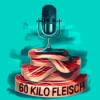 60 Kilo Fleisch - Noch so ein Foto-Podcast