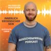 Menschenfreund Podcast - Selbsterkenntnis, Kraft und Menschlichkeit