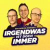 Irgendwas ist doch immer - der Podcast aus BERLIN!