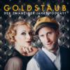 Goldstaub - Der Zwanziger Jahre  Podcast
