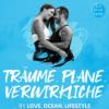 Träume. Plane. Verwirkliche by Love Ocean Lifestyle