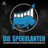 Die Spekulanten - Der Podcast über Börsengänge, aufstrebende Unternehmen und spannende Aktien