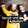 Terroir & Adiletten - Der Weinpodcast