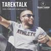 #tarektalk