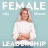 Female Leadership   Führung, Karriere und Neues Arbeiten