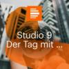 Studio 9 - Der Tag mit ... - Deutschlandfunk Kultur