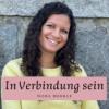 In Verbindung sein - Impulse für Eltern und eine bindungs- und beziehungsorientierte Erziehung