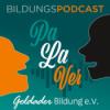 Goldader Bildung e.V. Bildungs-Podcast Pa La Ver