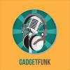GadgetFunk Podcast Download