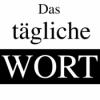Das tägliche Wort Podcast Download
